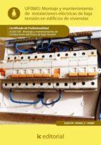(i.b.d.)montaje y mantenimiento de instalaciones electricas de baja tension en edificios de viviendas. elee0109 -  montaje y    mantenimiento de instalaciones eléctricas de baja tensión-bernabe jimenez padilla-9788415648208