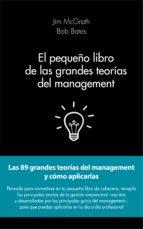 el pequeño libro de las grandes teorias del management jim mcgrath 9788415678908
