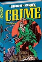 crime. los archivos de joe simon y jack kirby joe simon jack kirby 9788415839408