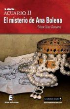la edad de acuario ii: el misterio de ana bolena-cesar diez serrano-9788415883708