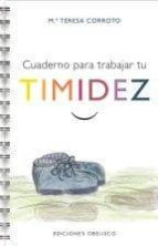 cuaderno para trabajar tu timidez-maria teresa corroto-9788415968108