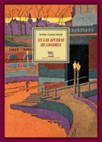 El libro de En las afueras de londres; segudio de nuestra señora de la muerte autor ARTHUR CONAN DOYLE DOC!