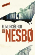 el murciélago (harry hole, 1) jo nesbo 9788416195008