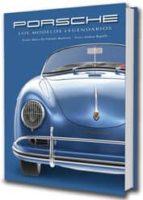porsche. los modelos legendarios-andrea rapelli-9788416279708