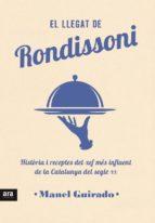 el llegat de rondissoni: historia i receptes del xef mes influent de la catalunya del segle xx-manel guirado-9788416915408