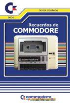 recuerdos de commodore javier couñago 9788416961108