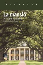 la mansio-william faulkner-9788416987108