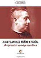 juan francisco muñoz y pabon carlos ros 9788417101008