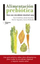 alimentacion prebiotica jesus sanchis xavi cañellas 9788417114008