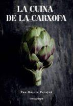 la cuina de la carxofa pau garcia parajuà 9788417188108