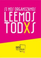 si nos organizamos leemos todxs (ebook)-saray alonso-pedro andreu-9788417284008