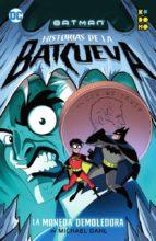 El libro de Batman: historias de la batcueva - la moneda demoledora autor MICHAEL DAHL EPUB!