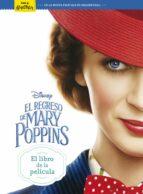 el regreso de mary poppins. el libro de la pelicula-9788417529208