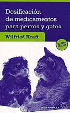 dosificacion de medicamentos para perros y gatos (2ª ed.)-wilfried kraft-9788420011608