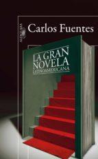 la gran novela latinoamericana (ebook)-carlos fuentes-9788420411408