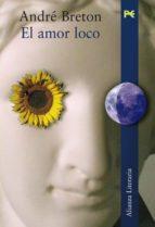 el amor loco-andre breton-9788420647708