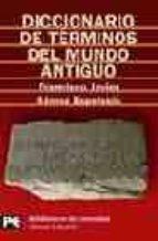 diccionario de terminos del mundo antiguo-francisco javier gomez eselosin-9788420659008