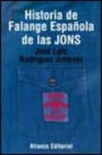historia de falange española de las jons-jose luis rodriguez jimenez-9788420667508