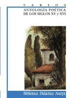 antologia poetica de los siglos xv y xvi 9788420728308
