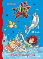 un delfin en el jardin (kika superbruja y dani) 9788421687208