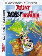 asterix 14: asterix en hispania (la gran coleccion) albert uderzo 9788421689608