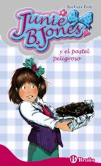 junie b. jones y el pastel peligroso-barbara park-9788421696408