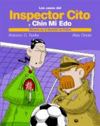 los casos del inspector cito: misterio en el mundial de futbol antonio g. iturbe 9788423696208