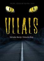 ullals (premi joaquim ruyra 2010)-sebastia roig-salvador macip-9788424642808