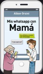 mis whatsapp con mama-alban orsini-9788425352508