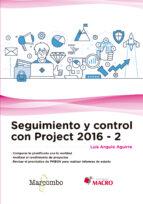 seguimiento y control con project 2016 2 luis angulo aguirre 9788426725608