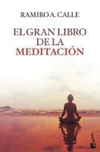 el gran libro de la meditacion-ramiro a. calle-9788427041608