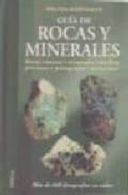 guia de rocas y minerales walter schumann 9788428208208