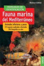 fauna marina del mediterráneo : animales inferiores y peces helmut göthel 9788428209908