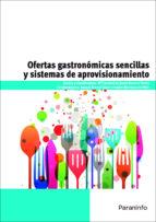 ofertas gastronomicas sencillas y sistemas de aprovisionamiento mª caridad de jesus becerra torres 9788428333108
