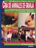 el nuevo libro de la cria de animales de granja ana navarro sanchez 9788430534708