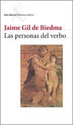 las personas del verbo-jaime gil de biedma-9788432207808