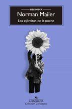 los ejercitos de la noche la historia como novela, la novela como historia norman mailer 9788433914408