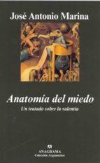 anatomia del miedo-jose antonio marina-9788433962508