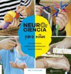 neurociencia para niños: 52 experimentos, modelos y actividades para explorar el cerebro-eric h. chudler-9788434214408