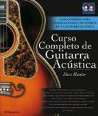 curso completo de guitarra acustica dave hunter 9788434233508
