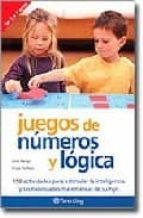 juegos de numeros y logica: 150 actividades para estimular la int eligencia y las habilidades matematicas de su hijo-clare walters-jane kemp-9788434240308