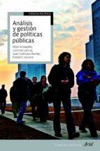 analisis y gestion de politicas publicas joan subirats humet frederic varone corinne larrue 9788434400108