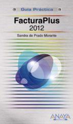 facturaplus 2012-sandra de prado morante-9788441531208