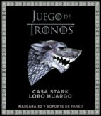 juego de tronos. casa stark: lobo huargo 9788445004708