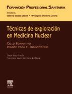 tecnicas de exploracion en medicina nuclear-c. diaz-f.j. de haro-9788445814208
