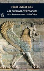 las primeras civilizaciones-pierre leveque-9788446035008