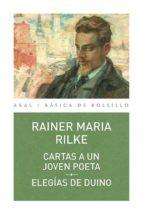 cartas a un joven poeta; elegias de dunio rainer maria rilke 9788446041108