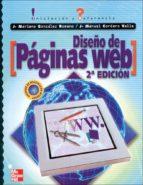 diseño de paginas web: iniciacion y referencia (2ª ed.)-jose mariano gonzalez romano-juan manuel cordero valle-9788448130008