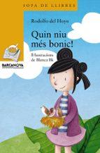 El libro de Quin niu mes bonic! autor RODOLFO DEL HOYO DOC!
