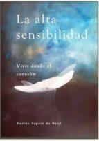 la alta sensibilidad, vivir desde el corazón (ebook)-karina zegers de beijl-9788461662708
